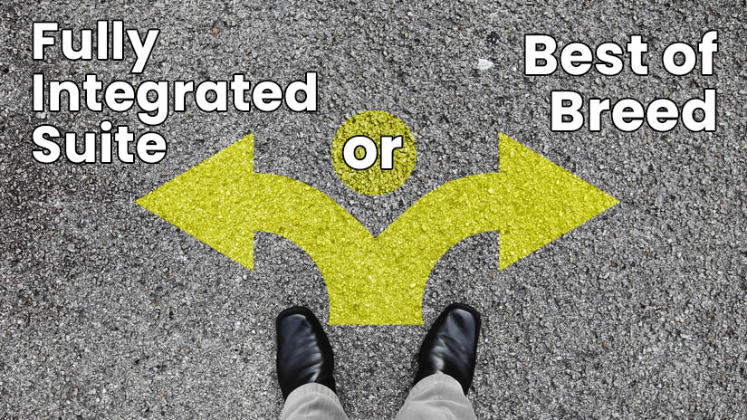Best-of-breed vs Integrated Systems: Which is Right For Your Company?